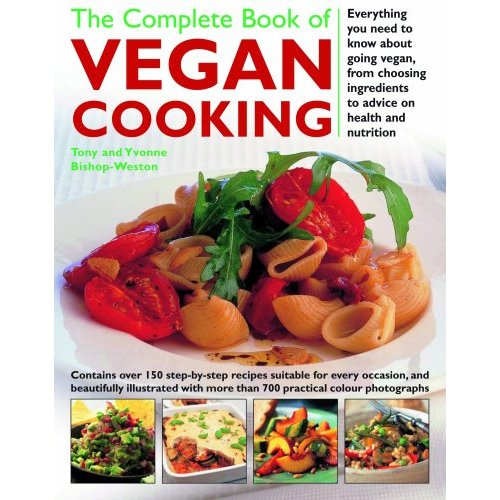 Books london nutritionist yvonne bishop weston and other top new vegan cookbook the complete book of vegan cooking by anness publishing lorenz forumfinder